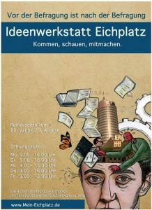 JEZT - Eichplatz Plakat - Vor der Befragung ist nach der Befragung