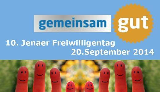 JEZT - Gemeinsam GUT - Zehnter Freiwilligentag Jena 2014