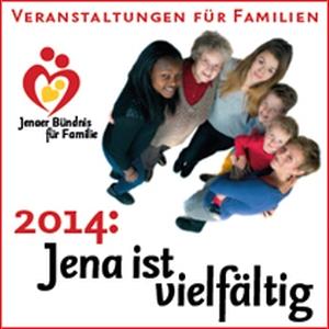 JEZT - Jena ist vielfaeltig 2014 - Buendnis fuer Familie - Abbildung © MediaPool Jena