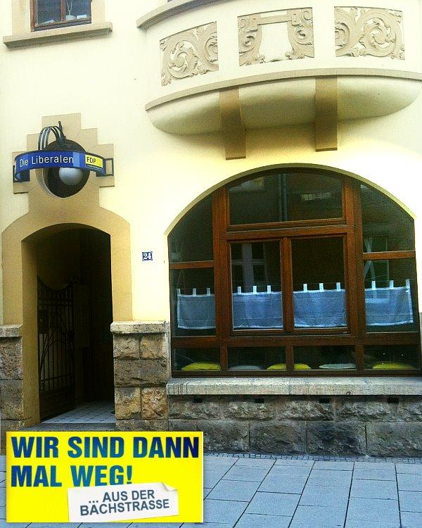 FDP Jena - Wir sind dann mal weg aus der Bachstrasse - Fotomontage