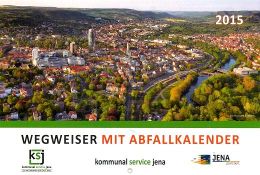 JEZT - KSJ Wegweiser mit Abfallkalender 2015 -  Abbildung © MediaPool Jena