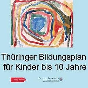 JEZT - Thüringer Bildungsplan für Kinder bis 10 Jahre - Abbildung © MediaPool Jena