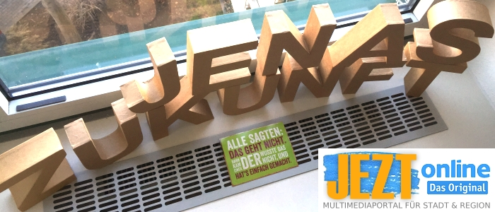 JEZT - Jenas Zukunft Schriftzug - Foto © MediaPool Jena