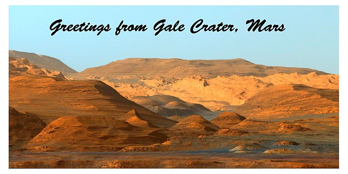 JEZT - Postkarte vom Mars - Greetings from Gale crater - Image © NASA Mission Team Curiosity