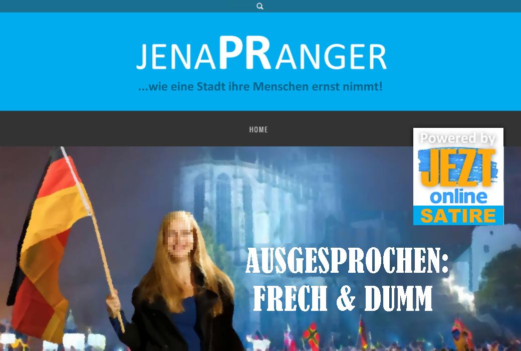 JEZT - jenaPRanger Readktion Ausgesprochen Frech Dumm - Abbildung © MediaPool Jena