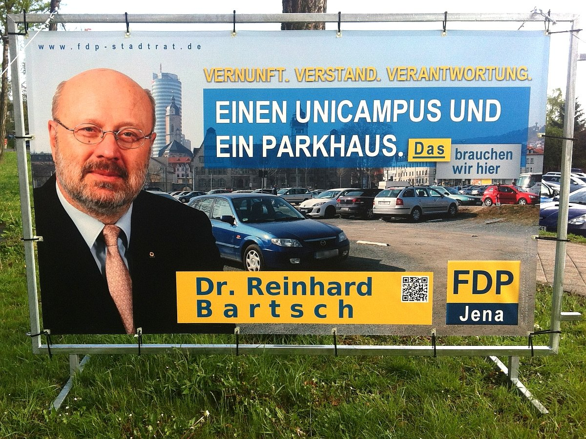 JEZT - FDP Jena - Einen Unicampus und ein Parkhaus - Das brauchen wir hier - Kampagne von 2014 - Foto © MediaPool Jena