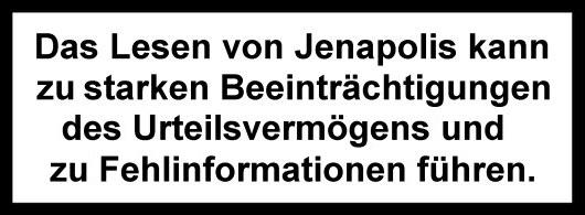JEZT - Warnhinweis - Abbildung © MediaPool Jena
