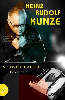 schwebebalken-tagebuchtage-heinz-rudolf-kunze-buchcover-aufbau-verlag-berlin