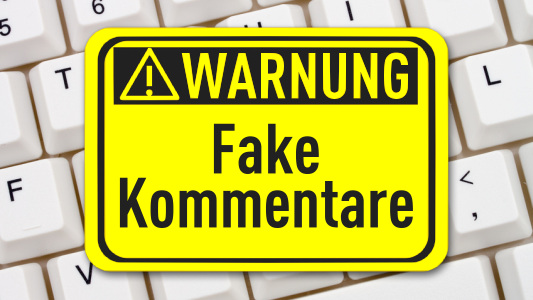Warnung Fake Kommentare - FotoliaLicense133527771