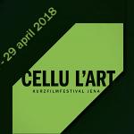 """""""Schon jetzt die Tickets holen!"""" – Das 19. cellu l'art Kurzfilmfestival in Jena beginnt am 24. und endet am 29. April 2018"""