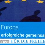 """""""Aufstehen für Europa"""": Übermorgen gibt es """"Liberale Gespräche auf der Leuchtenburg"""""""