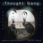 "David Lynch & Angelo Badalamenti: ""Thought Gang"" = Zeitgenössisch-düsterer Blues-/Jazz-Krach zum Ende der Welt"